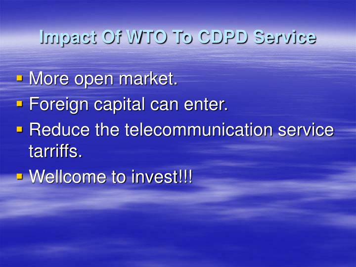 Impact Of WTO To CDPD Service