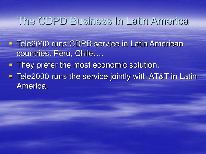 The CDPD Business In Latin America