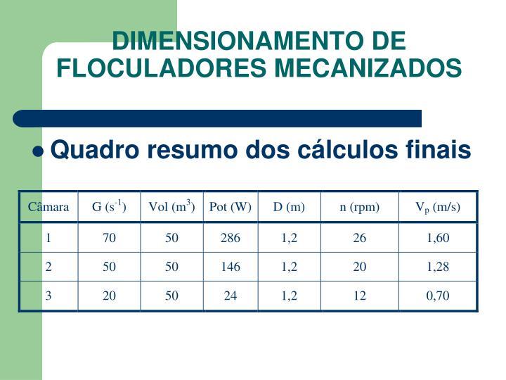 DIMENSIONAMENTO DE FLOCULADORES MECANIZADOS