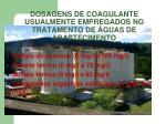 dosagens de coagulante usualmente empregados no tratamento de guas de abastecimento
