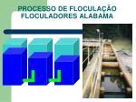 processo de flocula o floculadores alabama