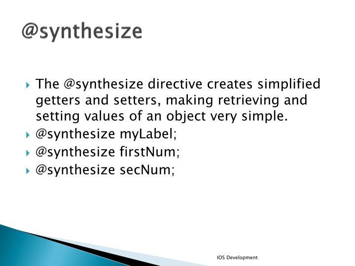 @synthesize