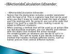 ibaction docalculation id sender