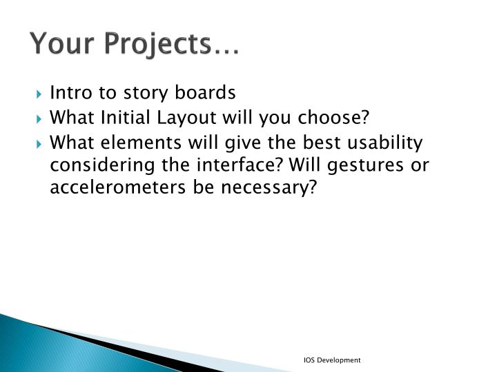 Your Projects…