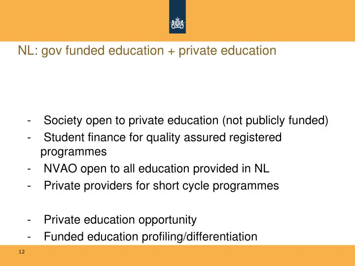NL: gov funded education + private education