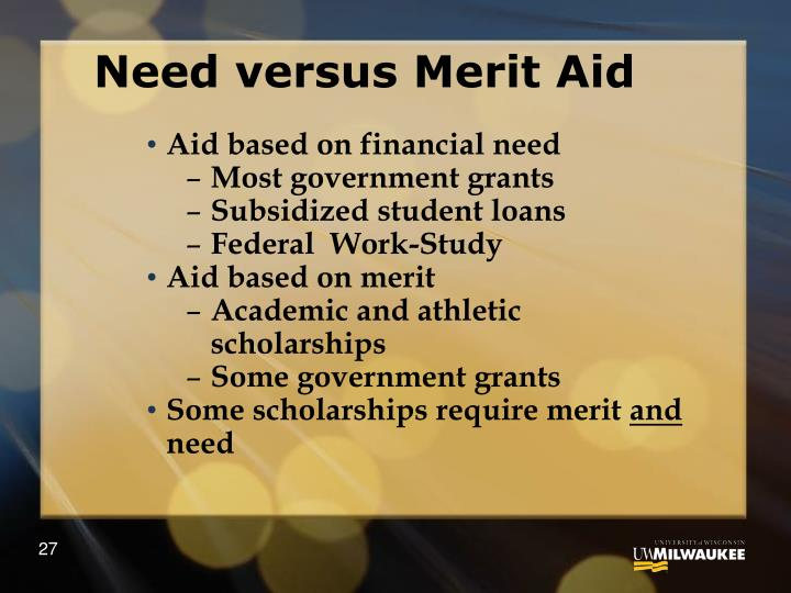 Need versus Merit Aid