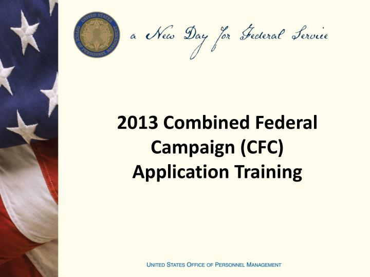 2013 combined federal campaign cfc application training