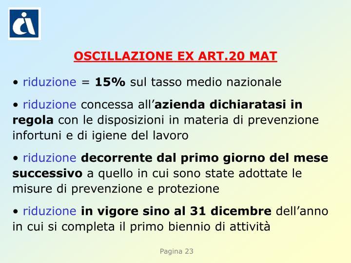 OSCILLAZIONE EX ART.20 MAT
