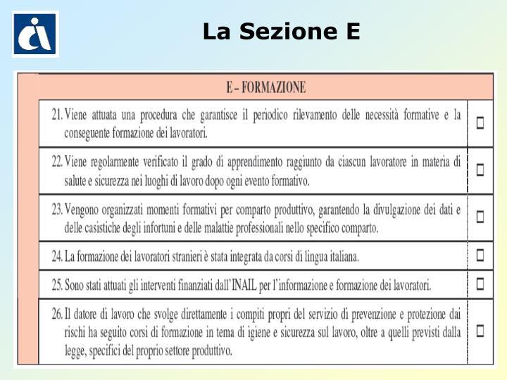 La Sezione E