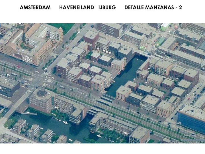 AMSTERDAM      HAVENEILAND   IJBURG      DETALLE MANZANAS - 2