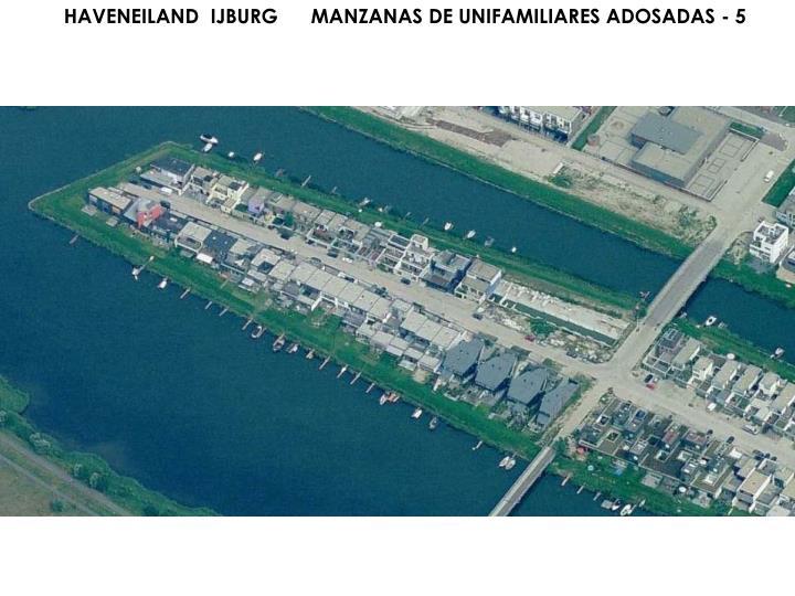 HAVENEILAND  IJBURG      MANZANAS DE UNIFAMILIARES ADOSADAS - 5