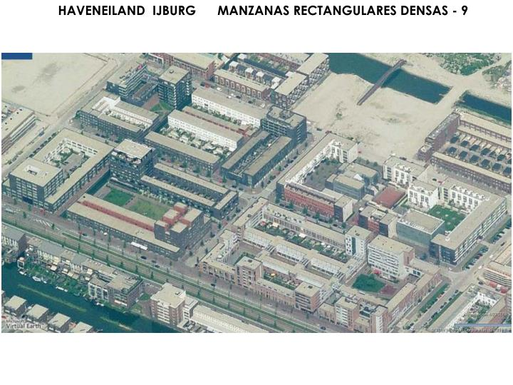 HAVENEILAND  IJBURG      MANZANAS RECTANGULARES DENSAS - 9