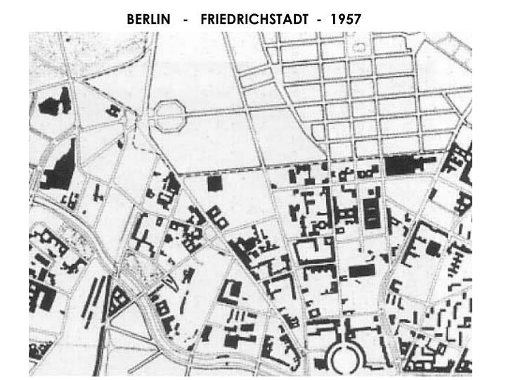 BERLIN   -   FRIEDRICHSTADT  -  1957
