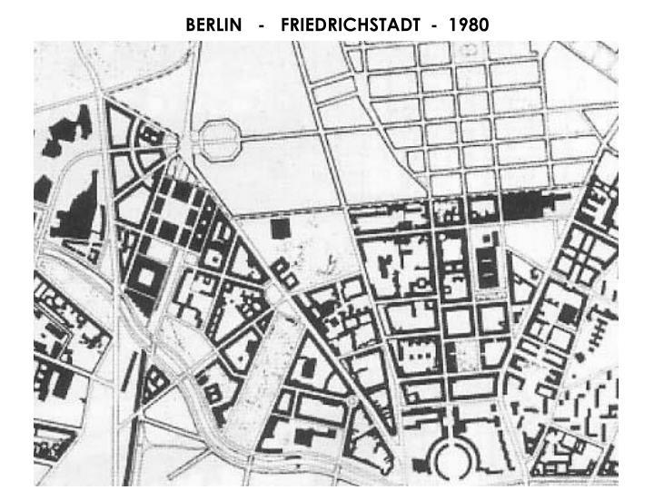 BERLIN   -   FRIEDRICHSTADT  -  1980