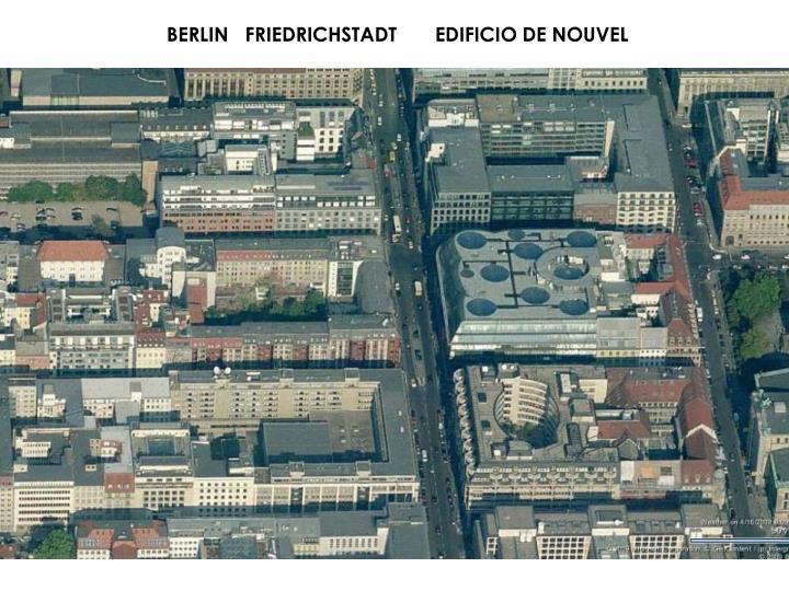 BERLIN   FRIEDRICHSTADT       EDIFICIO DE NOUVEL