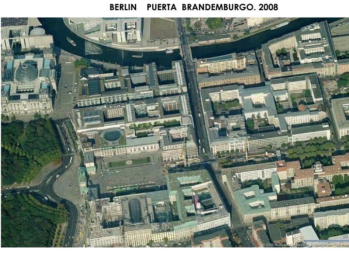 BERLIN    PUERTA  BRANDEMBURGO. 2008