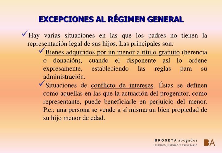 EXCEPCIONES AL RÉGIMEN GENERAL