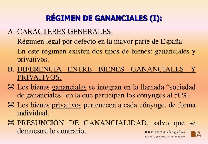 RÉGIMEN DE GANANCIALES (I):