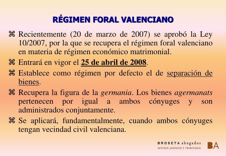 RÉGIMEN FORAL VALENCIANO