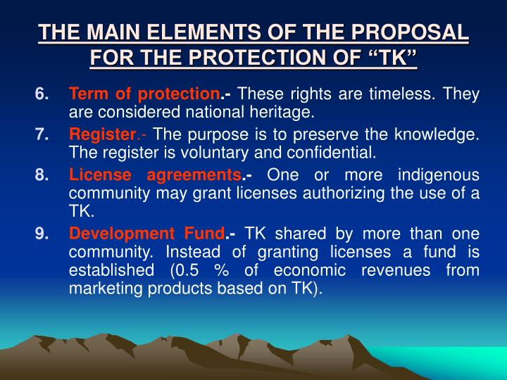 "THE MAIN ELEMENTS OF THE PROPOSAL FOR THE PROTECTION OF ""TK"""