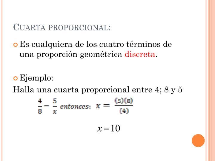 Cuarta proporcional: