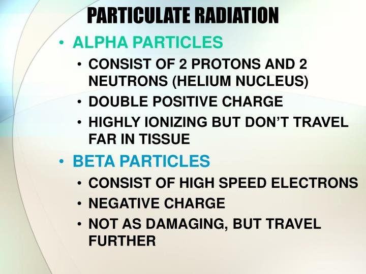 PARTICULATE RADIATION