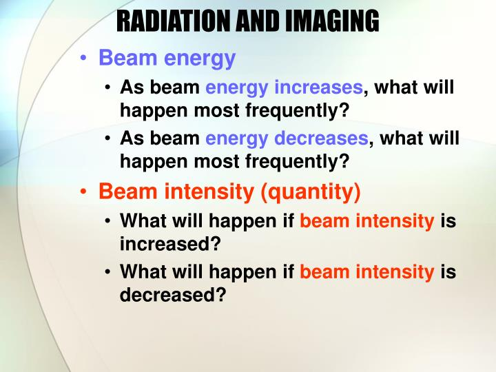 RADIATION AND IMAGING