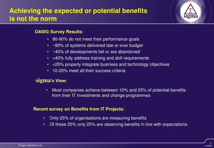 Achieving the expected or potential benefits is not the norm
