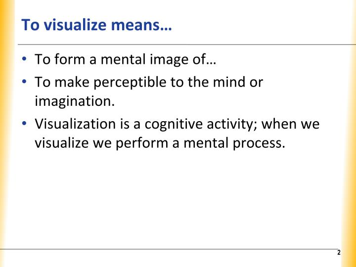 To visualize means
