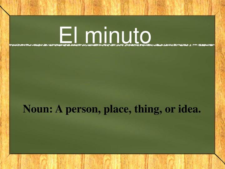El minuto