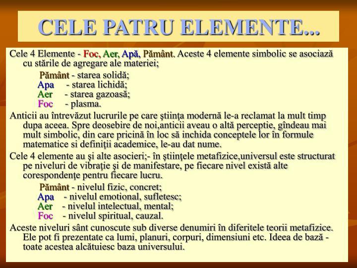 CELE PATRU ELEMENTE...