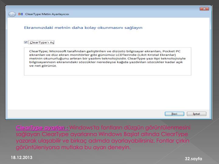 ClearType ayarları :