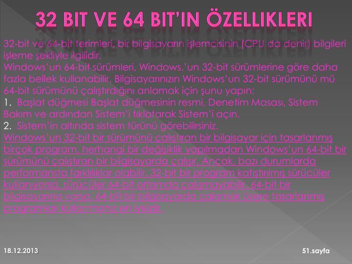 32 bit ve 64 bit'in özellikleri