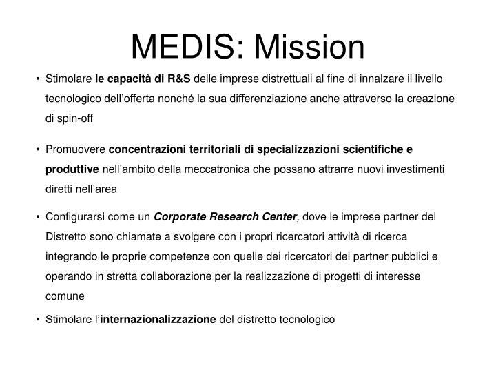 MEDIS: Mission