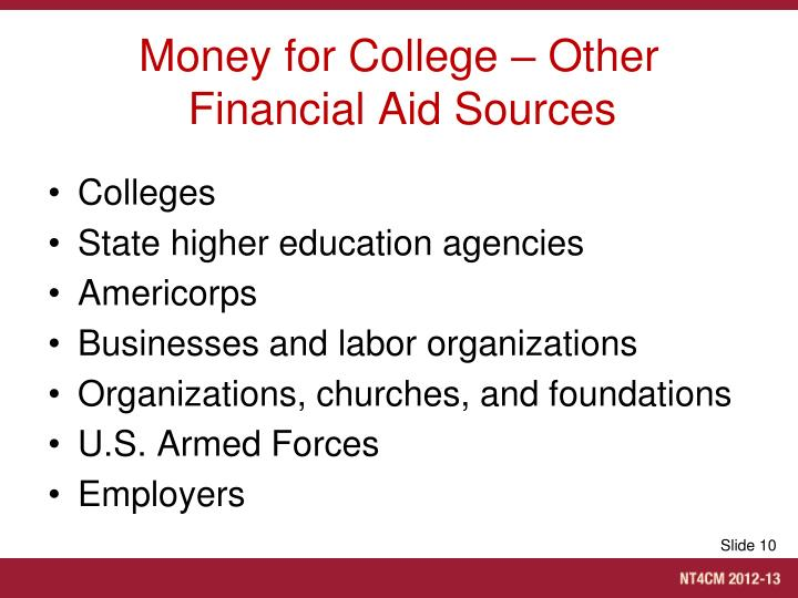 Money for College – Other Financial Aid Sources