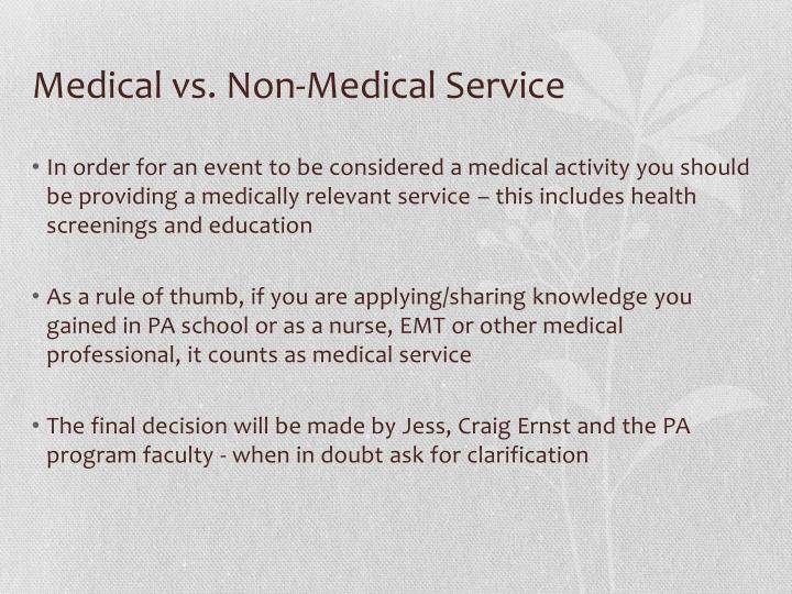 Medical vs. Non-Medical Service