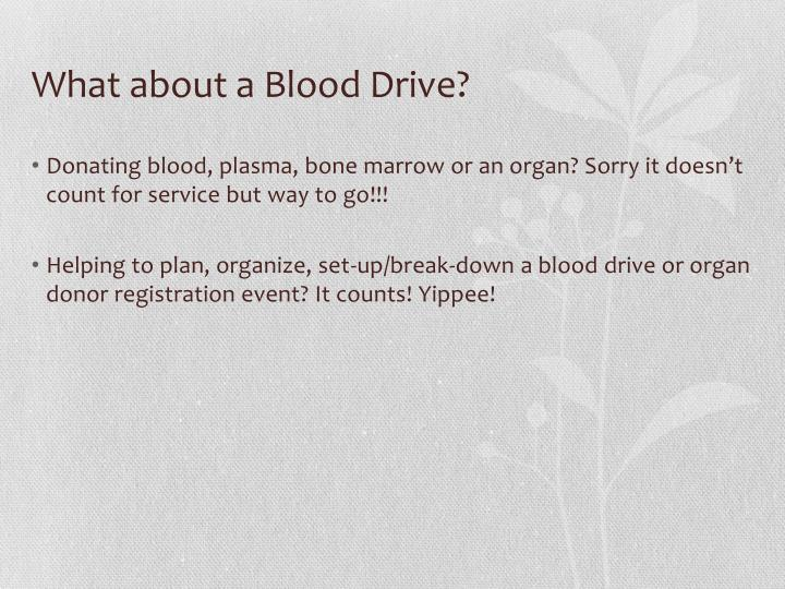 What about a Blood Drive?