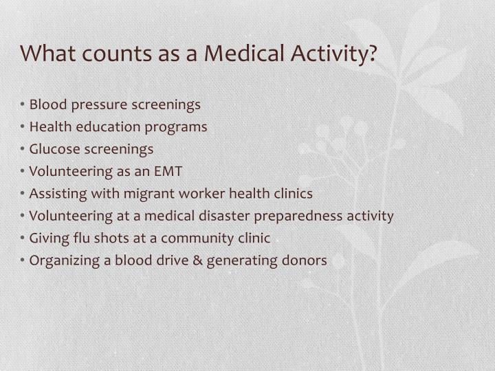 What counts as a Medical Activity?