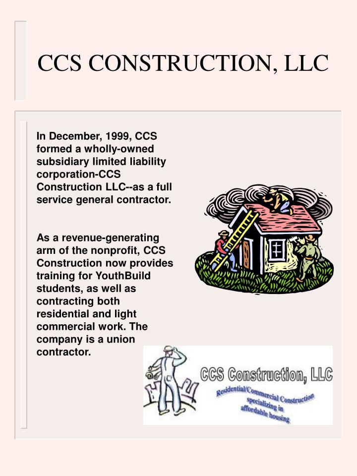 CCS CONSTRUCTION, LLC