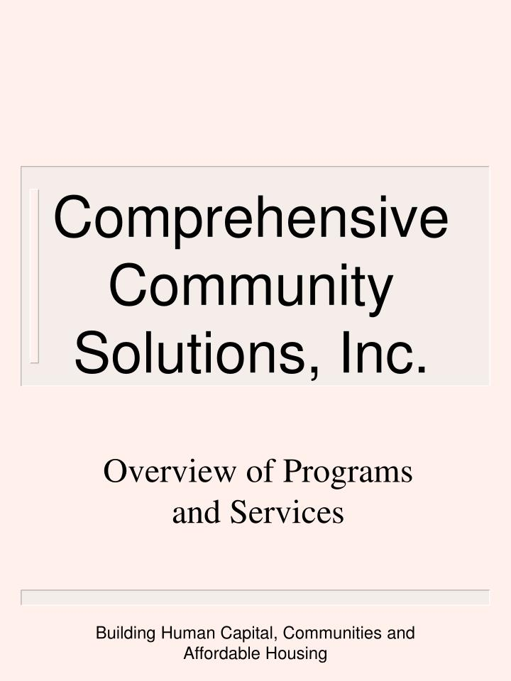 Comprehensive community solutions inc