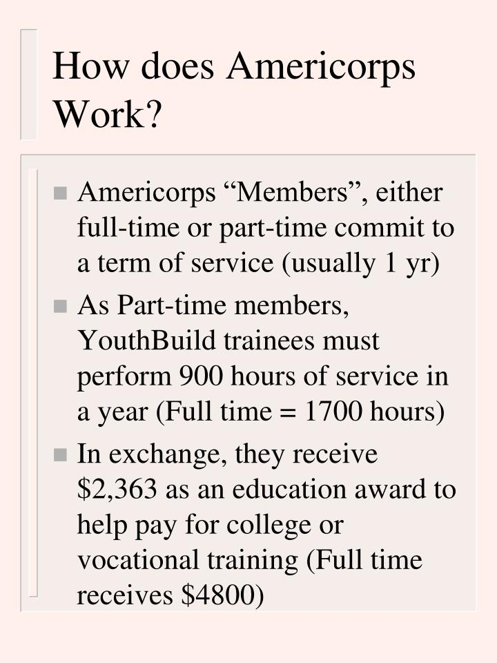 How does Americorps Work?