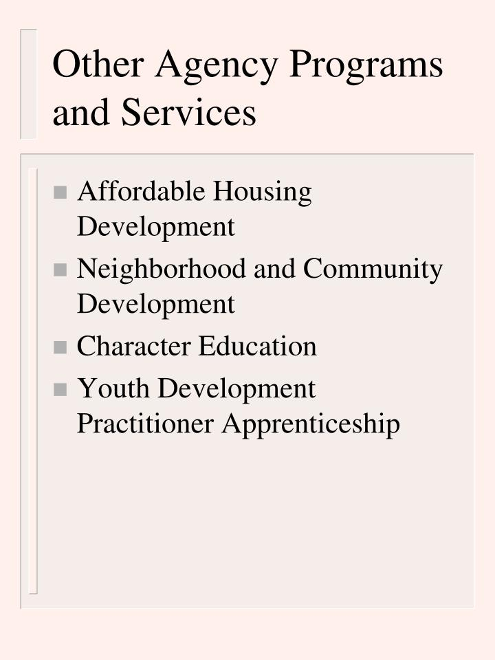 Other Agency Programs and Services