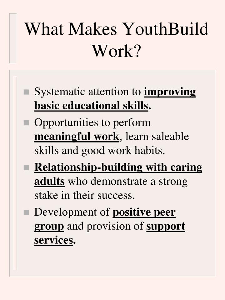 What Makes YouthBuild Work?