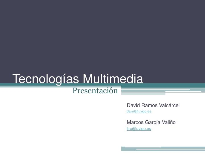 tecnolog as multimedia