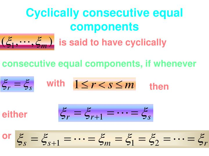 Cyclically consecutive equal components