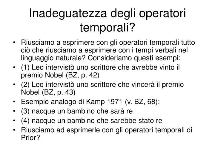 Inadeguatezza degli operatori temporali?