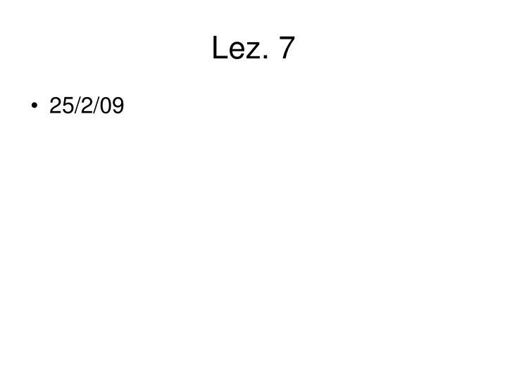 Lez. 7