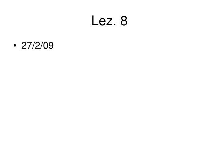 Lez. 8