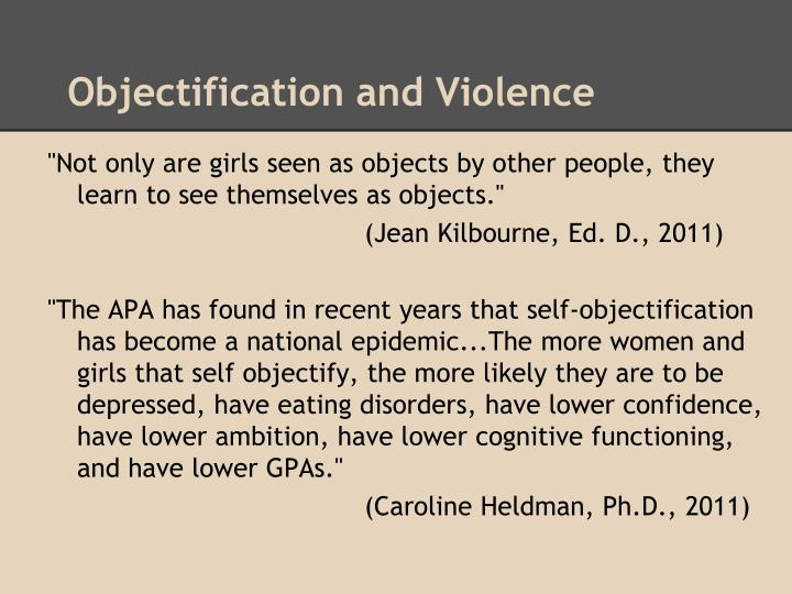 Objectification and Violence