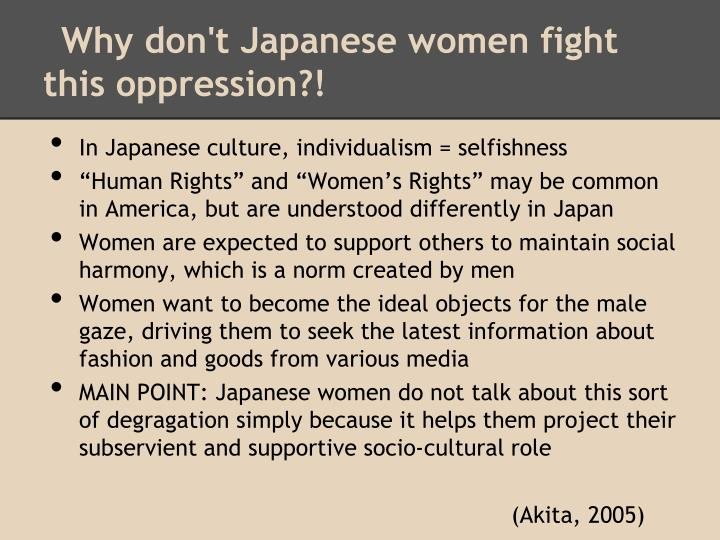 Why don't Japanese women fight this oppression?!
